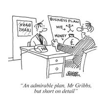 A business plan has to convince its recipients. Source: HOWLETT'S CHARTERED ACCOUNTANTS NO YEAR